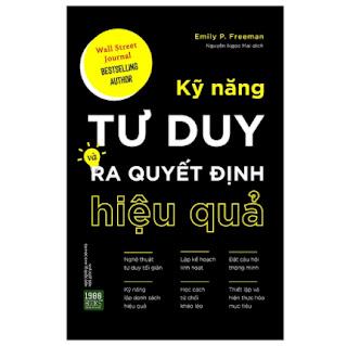 Kỹ Năng Tư Duy Và Ra Quyết Định Hiệu Quả ebook PDF-EPUB-AWZ3-PRC-MOBI