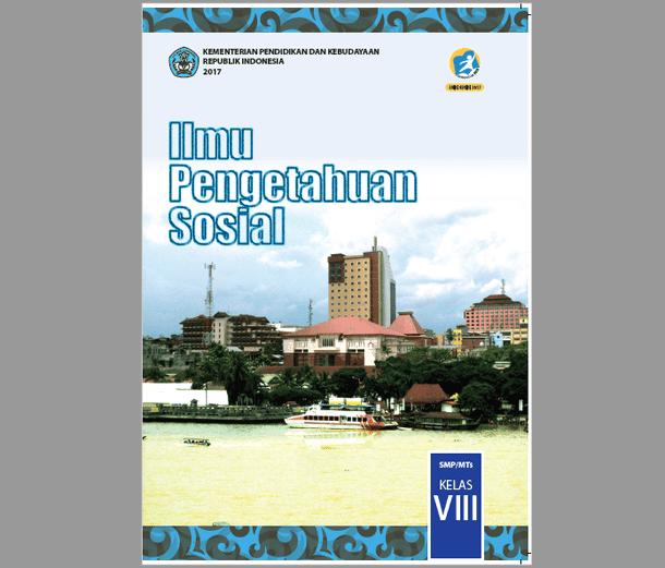Buku IPS untuk Siswa Kelas VIII (8) SMP/MTS Kurikulum 2013 Revisi 2017