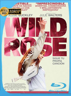 Wild Rose: Sigue tu propia canción (2018) HD [1080p] Latino [GoogleDrive] SilvestreHD
