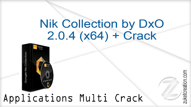 Nik Collection by DxO 2.0.4 (x64) + Crack    |  822 MB