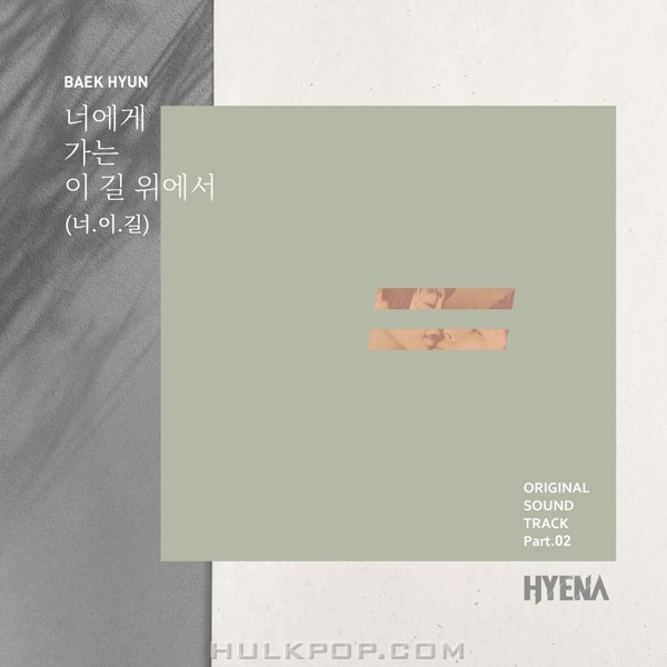 BAEKHYUN – HYENA OST Part.2