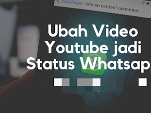 How to Make Whatsapp Status from the Latest Youtube Video 2019