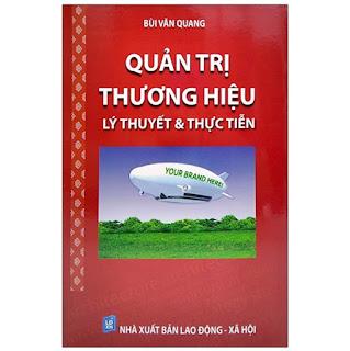 Quản Trị Thương Hiệu - Lý Thuyết Và Thực Tiễn (Tái Bản) ebook PDF-EPUB-AWZ3-PRC-MOBI