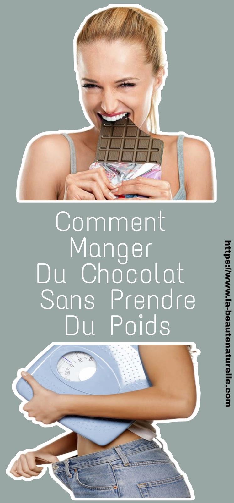 Comment Manger Du Chocolat Sans Prendre Du Poids