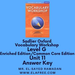Sadlier Vocabulary Workshop Enriched Edition Level G Unit 11 Answers