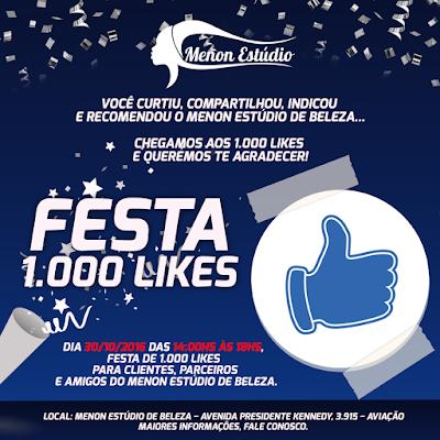 Festa 1.000 Likes Menon Estúdio de Beleza