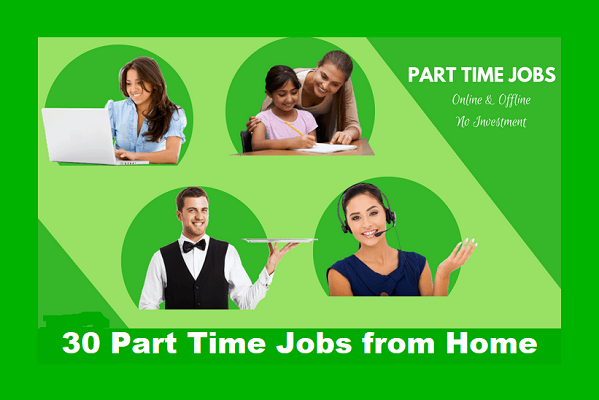 30 Latest Part Time Jobs from Home