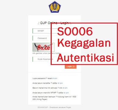 djp online error SO006 kegagalan autentikasi