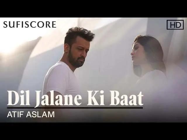 Atif Aslam: Dil Jalane Ki Baat - ( Mp3 Song Download ) - 320kbps