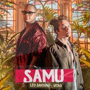 SAMU – Léo Santana, Vitão