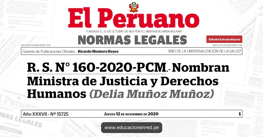 R. S. N° 160-2020-PCM.- Nombran Ministra de Justicia y Derechos Humanos (Delia Muñoz Muñoz)
