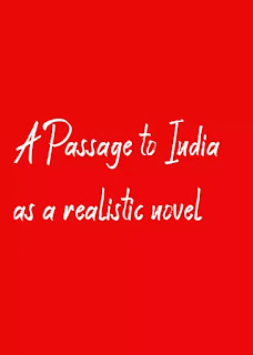 A Passage to India as a realistic novel