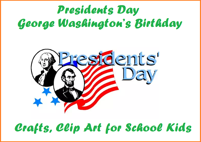 Presidents Day George Washington's Birthday Crafts, Clip Art for School Kids