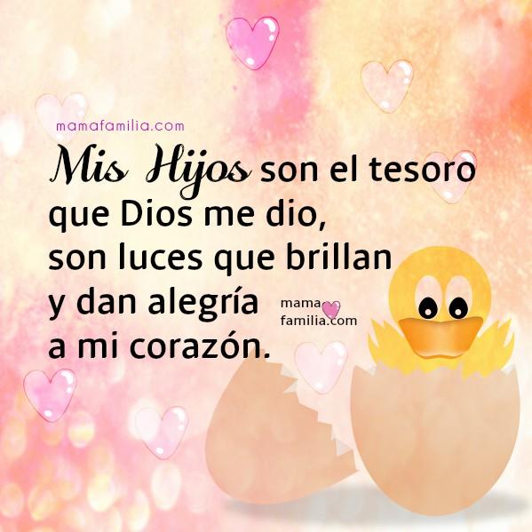 Frases de amor para hijos, mama y familia, tarjetas con pensamientos para hijos, hija, bendiciones, palabras de aliento y amor de familia por Mery Bracho.