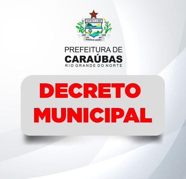 Prefeitura de Caraúbas lança decreto com mais rigor em normas protetivas em meio a pandemia