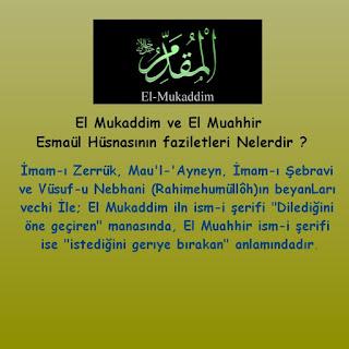 El Mukaddim ve  El Muahhir Esmaül Hüsnasının faziletleri Nelerdir ?