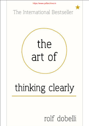 Download The Art Of Thinking Clearly-Rolf Dobelli