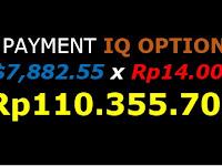 Bukti Pembayaran IQ OPTION Terbaru Sebesar 110 Juta Rupiah Di Tahun 2019