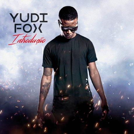 Yudi Fox - Introdução (Album)