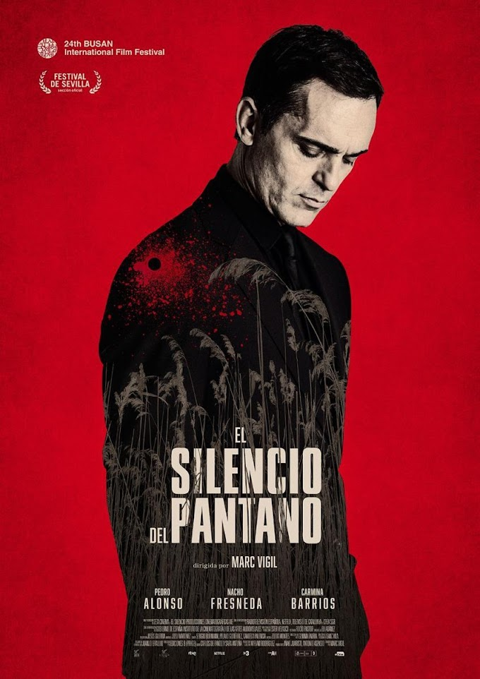 Estrenos de cine: El silencio del Pantano