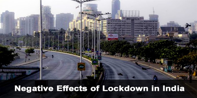 Negative Effects of Lock down in India because of Corona Virus | Top 10 Negative impact of COVID 19