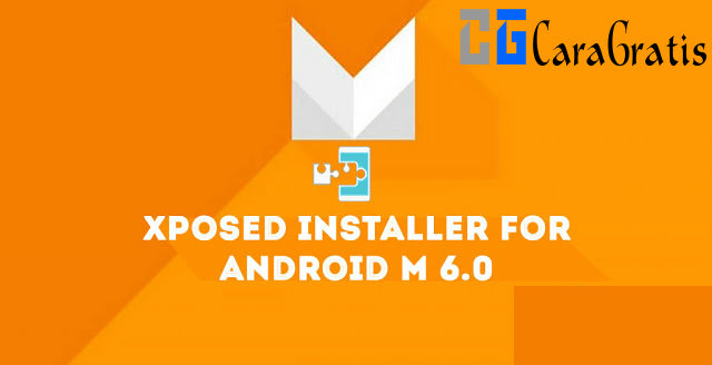 Download Xposed Framework Marshmallow 6.0 Terbaru