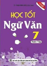 Học tốt ngữ văn 7 toàn tập - Phạm Minh Diệu