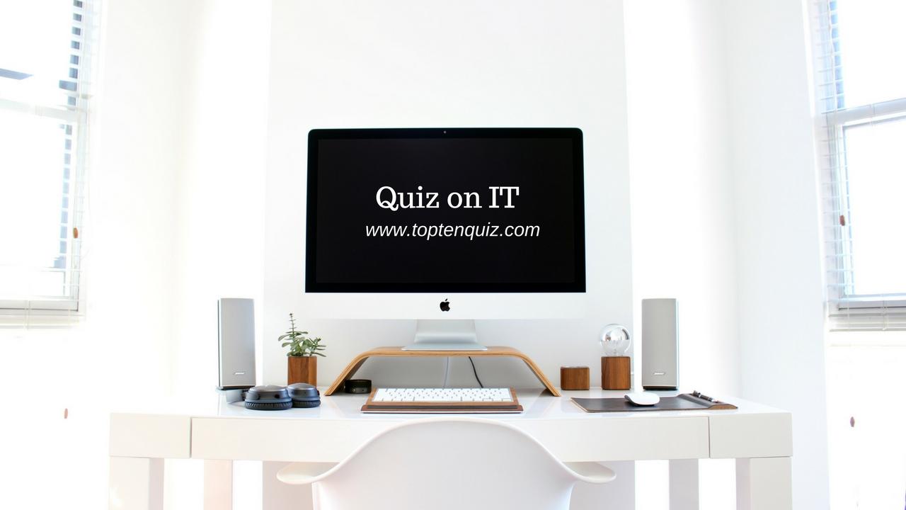 Quiz on IT - Information Technology quiz