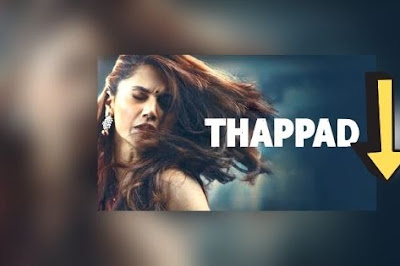 Thappad Full Movie Download Leaked By Tamilrockers Review