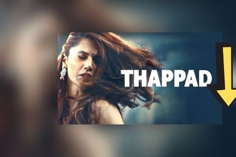 Thappad Full Movie Download Leaked By Tamilrockers, Filmywap, Filmyzilla, Worldfree4u, Review & Ratings