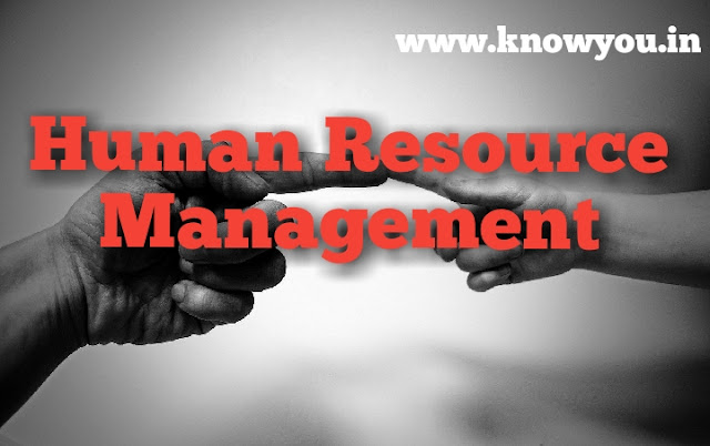 Human Resource Management, concept of HRM, Important of HRM, What is HRM, Meaning of HRM 2020