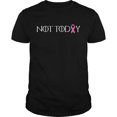 Not Today Pink Ribbon Cancer T Shirts Hoodie Sweatshirt Tank Tops Sweater