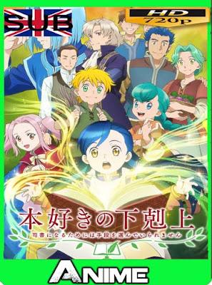 Honzuki no Gekokujou: Shisho ni Naru Tame ni wa Shudan wo Erandeiraremasen (01/??) HD [720P] sub español [GoogleDrive]