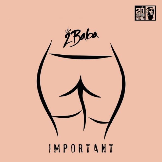 MUSIC: 2Baba_ Important mp3