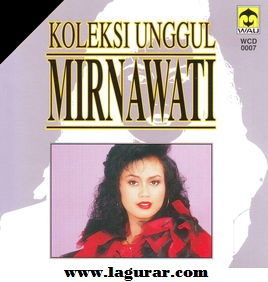 Download Lagu Mirnawati