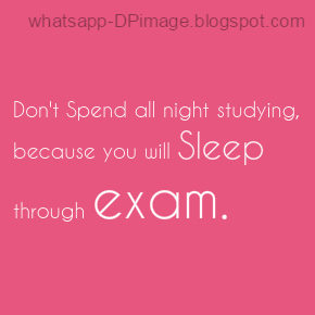 Now Exam Time Whatsapp DP Collection