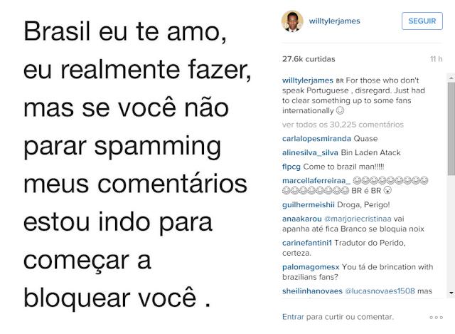 @willtylerjames pedindo aos brasileiros para pararem