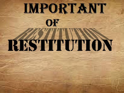 important of restitution for christians