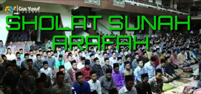 Bacaan Serta Niat Sholat Sunah Arafah