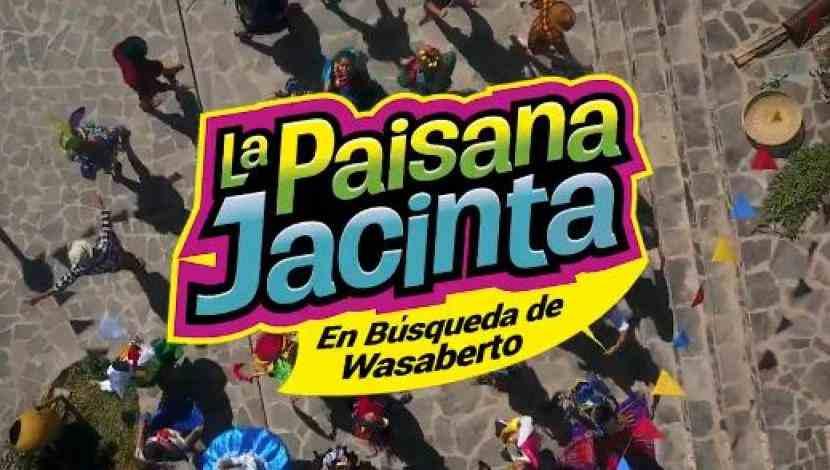 La Paisana Jacinta: En Búsqueda de Wasaberto (2017)
