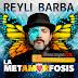 Reyli Barba - La Metamorfosis [MEGA][Disco Estreno][Pop] 2019