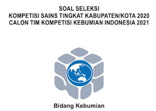 Soal dan Pembahasan KSN Kebumian tingkat Kabupaten/Kota tahun 2020 (KSK)