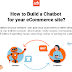 How To Build a Chatbot For Your eCommerce Site? #infographic
