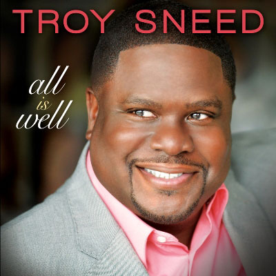 Troy Sneed - Have Your Way