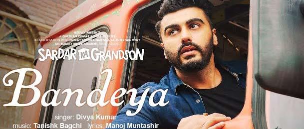 Bandeya Song Lyrics - Sardar Ka Grandson | Divya Kumar