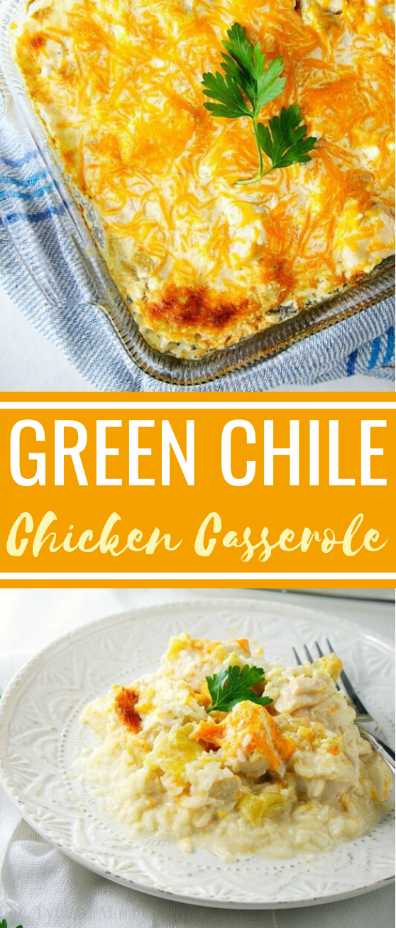 Green Chile Chicken Casserole #chicken #dinner #comfortfood #weeknight #casserole