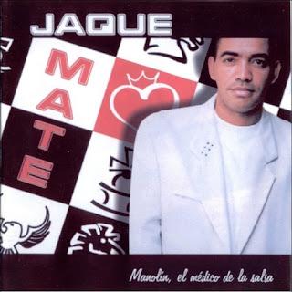 JAQUE MATE - MANOLIN, EL MEDICO DE LA SALSA (2000)