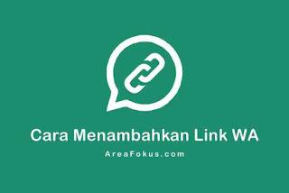 Cara Membuat Link WA