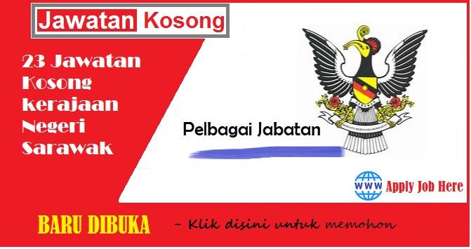 jawatan kosong sarawak, jawatan kosong kerajaan, jawatan kosong malaysia.