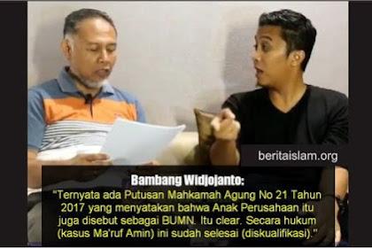 TAMAT! BW: Putusan MA, Anak Perusahaan Termasuk BUMN, Secara Hukum Ma'ruf Amin Sudah Selesai